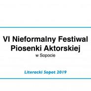 VI Nieformalny Festiwal Piosenki Aktorskiej w Sopocie