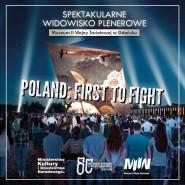 Widowisko Poland: First to fight
