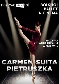 Balet Bolszoj: Carmen-Suita/Pietruszka- Transmisja