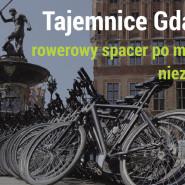 Tajemnice Gdańska - rowerowy spacer.