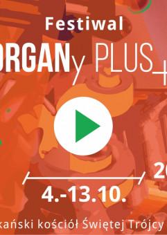Festiwal ORGANy PLUS+  2019: Jesień