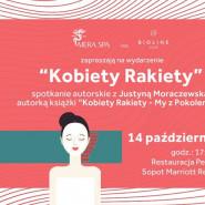 Kobiety Rakiety - spotkanie autorskie z Justyną Moraczewską