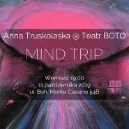 Mind Trip - Anna Truskolaska - wystawa malarstwa