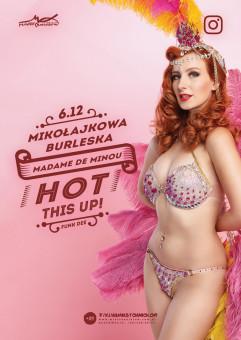 Mikołajkowa Burleska - Madame de Minou, Hot This Up! - Funk Dee