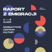 Raport z Emigracji. Spotkania ze Światem. Jesienna odsłona Festiwalu Kultur Okno na Świat