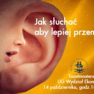 Jak słuchać, aby lepiej przemawiać