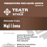 Teatr przy Stole - Mąż i Żona