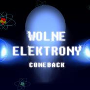 Comeback Wolnych Elektronów!