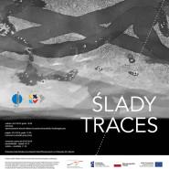 Ślady / Traces - Danuta Karsten - wystawa
