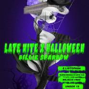 Late Nite x Halloween x Billie Sparrow | 8 listopada
