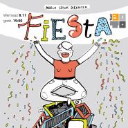 Adela Sztuk Pięknych - Fiesta / wernisaż