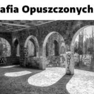 Fotografia Opuszczonych Miejsc