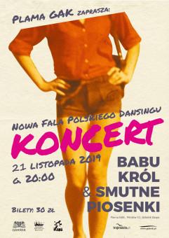 Nowa Fala Polskiego Dansingu: Babu Król & Smutne Piosenki