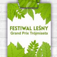 Grand Prix Trójmiasta #3 przy Festiwalu Leśnym