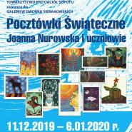 Wystawa Pocztówek Świątecznych - Joanna Nurowska i uczniowie
