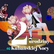 2. Urodziny Kubańskiej Nocy