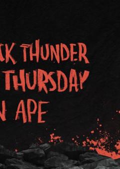Snake Thursday / Black Thunder/ Captain Ape