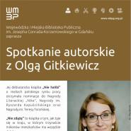 Spotkanie autorskie z Olgą Gitkiewicz