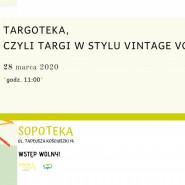 Targoteka, czyli targi w stylu vintage vol. 3