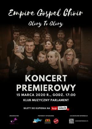 Empire Gospel Choir - Glory To Glory - Gdańsk, 11 października 2020 (niedziela)