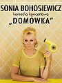Sonia Bohosiewicz: Domówka