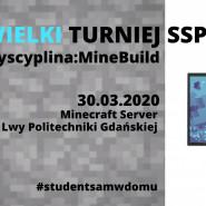 Wielki Turniej Online z SSPG   Dyscyplina: MineBuild!
