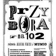 Przybora na 102: Magda Umer i Mumio