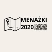 8. Studenckie Spotkania Podróżnicze: Menażki 2020
