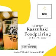 Kaszubki Foodpairing by Piotr Ślusarz - livecooking