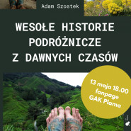 Online: Adam Szostek: Wesołe historie podróżnicze
