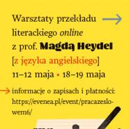 Warsztaty przekładu literackiego z prof. Magdą Heydel