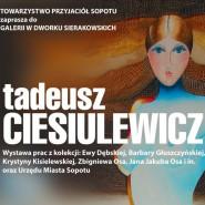 Wirtualna wystawa malarstwa Tadeusza Ciesiulewicza