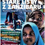 Wystawa fotografii Ewy Cichockiej Stare Listy z Zanzibaru