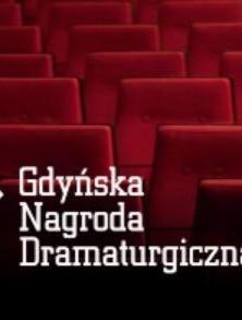 Finał 13. Gdyńskiej Nagrody Dramaturgicznej