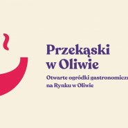 Przekąski w Oliwie