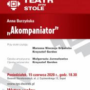Teatr przy Stole |A. Burzyńska: Akompaniator