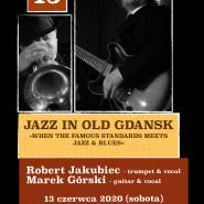 Jazz In Old Gdansk - Robert Jakubiec & Marek Gorski