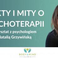 Fakty i mity o psychoterapii - czyli cał