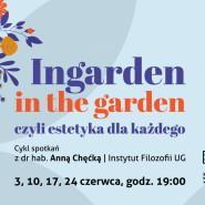 Ingarden in the garden - wykłady online