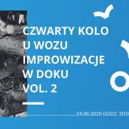 Czwarty Kolo u Wozu Improwizacje w Doku Vol. 2