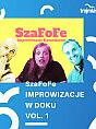 SzaFoFe Improwizacje w Doku Vol. 1