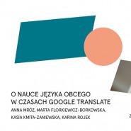 O nauce języka obcego w czasach Google Translate