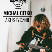 Michał Citko akustycznie
