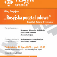 Teatr przy Stole | Oleg Bogajew Rosyjska poczta ludowa