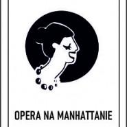 Projekt Manhattan - Opera na Manhattanie