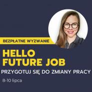 Jak zmienić pracę - Kurs Hello Future Job