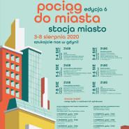 Ogólnopolski festiwal teatralny Pociąg do Miasta - Stacja Miasto