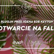 Otwarcie NA FALI | Plug.in pres Joana b2b Keytov