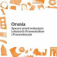 Spacery po Oruni / Lokalni Przewodnicy i Przewodniczki