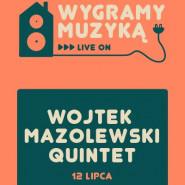 Wojtek Mazolewski Quintet - Wygramy muzyką